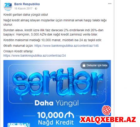 """Bank Respublikadan reklam yalanı — Müştərilər """"şirin vəd""""lərlə belə tora salınır"""