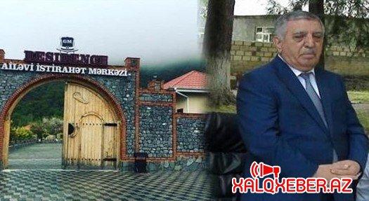 Zaqatala icra başçısının biznes imperiyası - Villalar, hotellər, şirkətlər, restoranlar + FOTOLAR