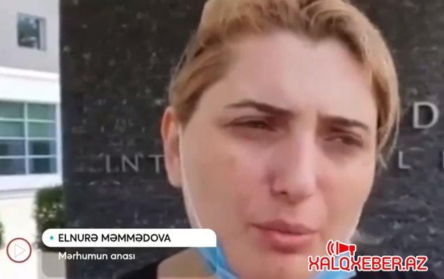 """""""30 min verib qızımın meyitini xəstəxanadan təhvil aldım"""""""