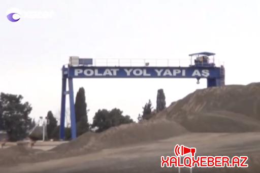 """Azərbaycanda çəkdiyi yolları Türkiyədə yaparsa,""""Polat Yol Yapı""""-nın aqibəti necə olar?"""