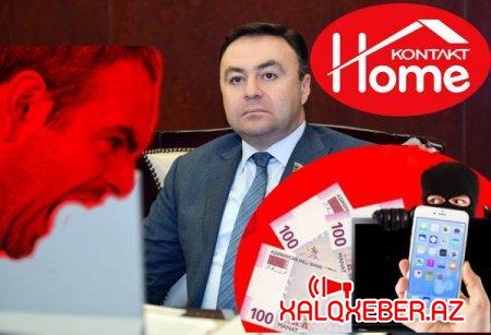 """""""Kontakt Home""""un sahibi Elnur Allahverdiyev kimdir?-''KONTAKT HOME''dan bitməyən ŞİKAYƏTLƏR......"""