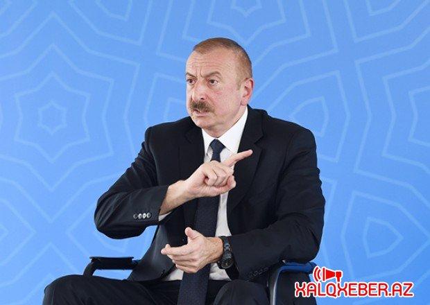 """""""Ermənistan hökumətinə açıq şəkildə mesaj ünvanlamışam ki..."""" - Prezident"""